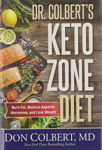 dr-colberts-keto-zone-diet-burn-fat-balance-appetite-hormones-and-lose-weight