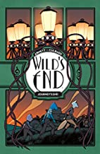 Wild's End: Journey's End by Dan…