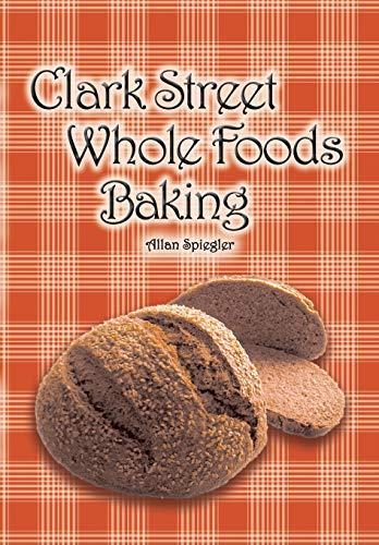 clark-street-whole-foods-baking-a-collection-of-much-requested-recipes-and-heart-warming-vignettes