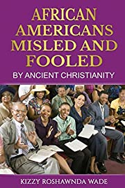 African Americans: Misled and Fooled by…