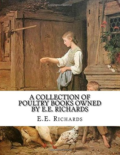 a-collection-of-poultry-books-owned-by-ee-richards