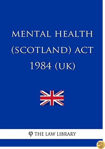 TMental Health (Scotland) Act 1984