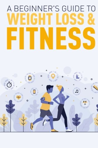 a-beginners-guide-to-weight-loss-fitness