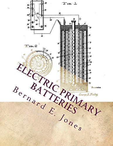 electric-primary-batteries-a-practical-guide-to-their-construction-and-use