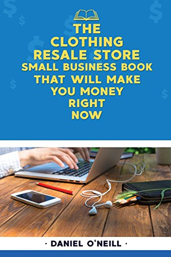 the-clothing-resale-store-small-business-book-that-will-make-you-money-right-now-a-sales-funnel-formula-to-10x-your-business-even-if-you-dont-have-money-or-time-guaranteed