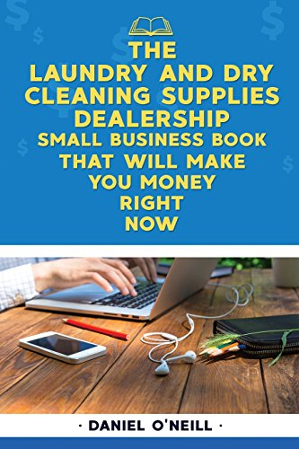 the-laundry-dry-cleaning-supplies-small-business-book-that-will-make-you-money-a-sales-funnel-formula-to-10x-your-business-even-if-you-dont-have-money-or-time-guaranteed