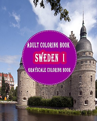 sweden-i-25-grayscale-photos-for-adult-to-color-grayscale-adult-coloring-book-of-cities-coloring-books-for-grown-ups