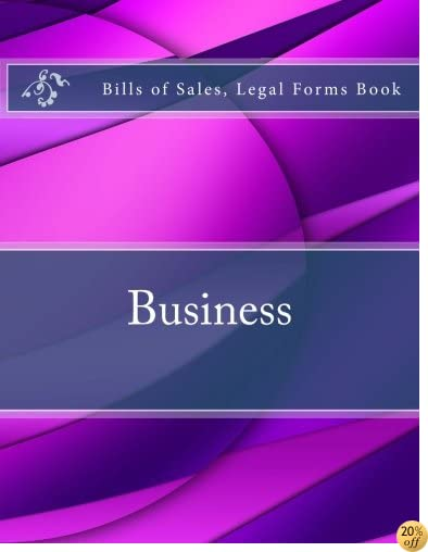 Business - Bills of Sales, Legal Forms Book
