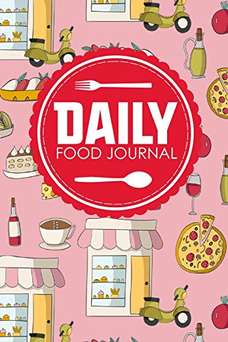daily-food-journal-calorie-intake-tracker-food-journal-crohns-food-log-keto-space-for-meals-amounts-calories-body-weight-exercise-calories-rome-cover-daily-food-journals-volume-100