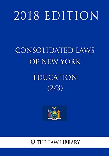 consolidated-laws-of-new-york-education-2-3-2018-edition