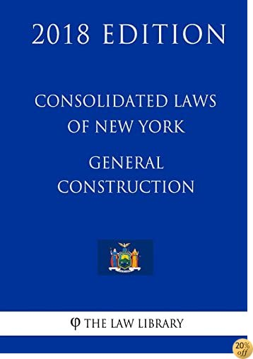 Consolidated Laws of New York - General Construction (2018 Edition)