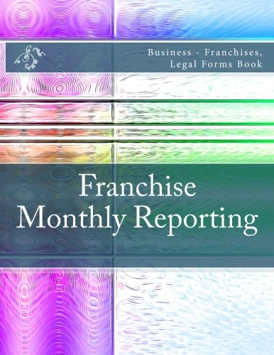 franchise-monthly-reporting-business-franchises-legal-forms-book