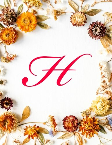 h-monogram-initial-business-appointment-book-2-columns-appointment-journal-appointment-scheduler-calendar-daily-appointments-fall-flowers-85-x-11-110-pages-volume-8