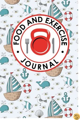 Food and Exercise Journal: Daily Food And Exercise Journal, Food Diary Journal, Food And Exercise Journal For Women, Food Log Notebook (Food and Exercise Journals) (Volume 55)