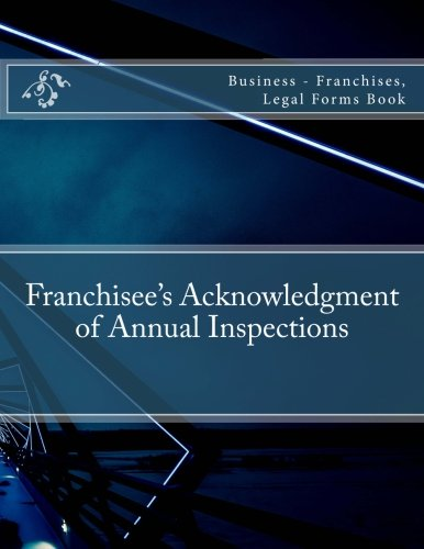 franchisees-acknowledgment-of-annual-inspections-business-franchises-legal-forms-book