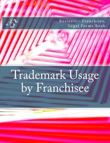 trademark-usage-by-franchisee-business-franchises-legal-forms-book
