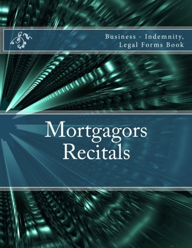 mortgagors-recitals-business-indemnity-legal-forms-book