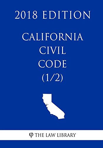 california-civil-code-1-2-2018-edition