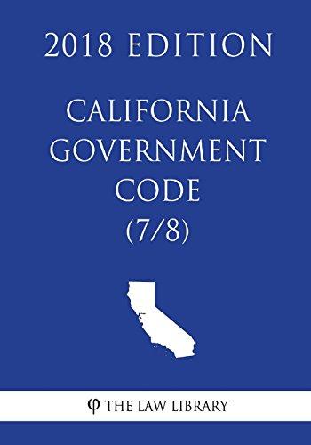 california-government-code-7-8-2018-edition