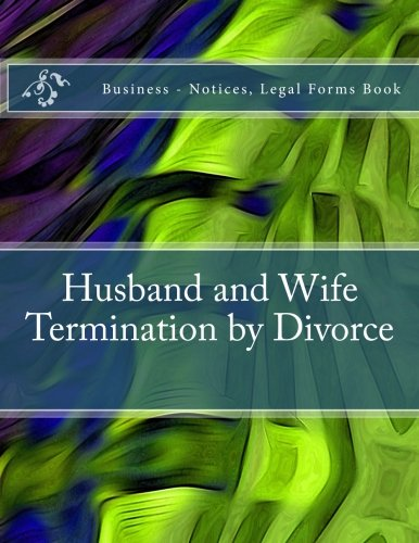 husband-and-wife-termination-by-divorce-business-notices-legal-forms-book