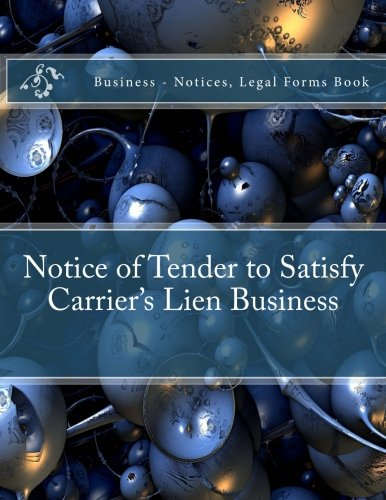notice-of-tender-to-satisfy-carriers-lien-business-notices-legal-forms-book-business-notices-legal-forms-book