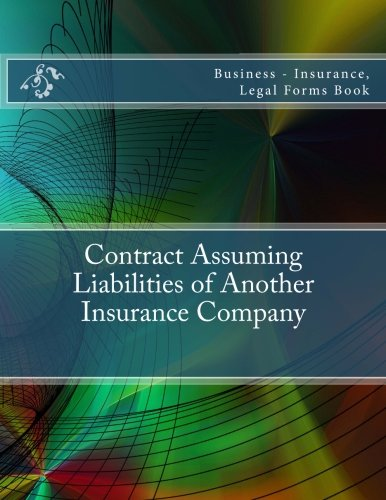 contract-assuming-liabilities-of-another-insurance-company-business-insurance-legal-forms-book