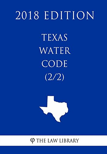 texas-water-code-2-2-2018-edition