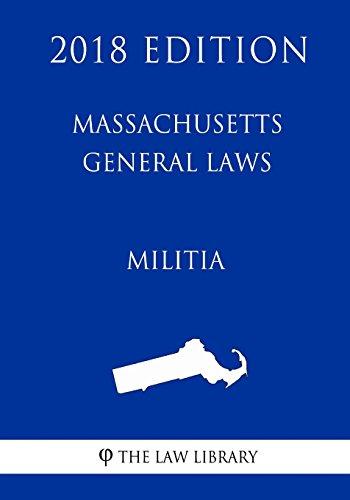 massachusetts-general-laws-militia-2018-edition