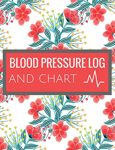 blood-pressure-log-and-chart-blood-pressure-log-book-with-blood-pressure-chart-floral-design-for-daily-personal-record-and-your-health-monitor-blood-pressure-not-log-book-volume-2