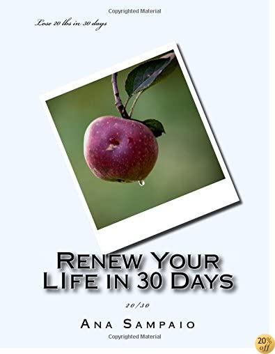 Renew Your LIfe in 30 Days: 20/30
