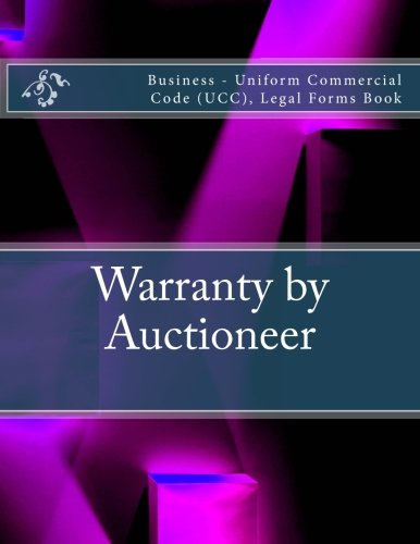 warranty-by-auctioneer-business-uniform-commercial-code-ucc-legal-forms-book