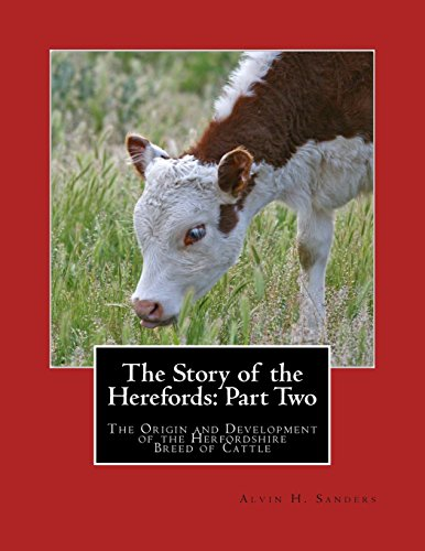 the-story-of-the-herefords-part-two-the-origin-and-development-of-the-herfordshire-breed-of-cattle