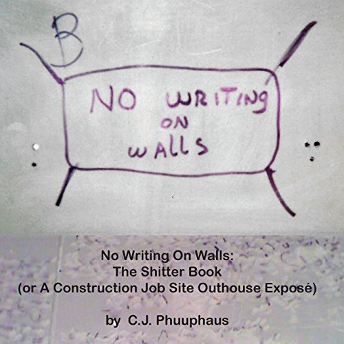 no-writing-on-walls-the-shitter-book-or-a-construction-job-site-outhouse-epose