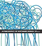 A Philosophy of Software Design by John…