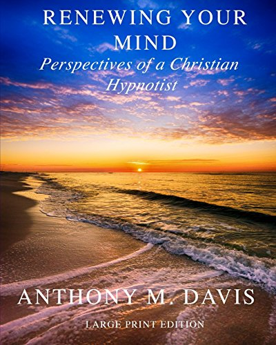 renewing-your-mind-perspectives-of-a-christian-hypnotist