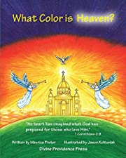 What Color Is Heaven? by Maurice Prater