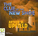 Upfield, Arthur W.: The Clue of the New Shoe