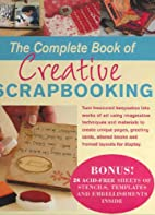 The Complete Book of Creative Scrapbooking…