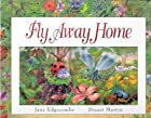 Fly Away Home (Pop-Up Books) by Jane…