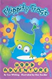 Sue Whiting: Flippity Frog's Word Adventure (Novelty)