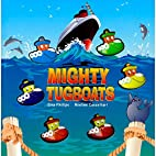 Mighty Tugboats by Gina Phillips