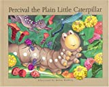 Brawley, Helen: Percival the Plain Little Caterpillar (Sparkle Books)