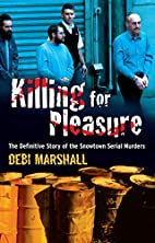Killing for Pleasure: The Definitive Story…