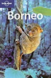 Chris Rowthorn: Borneo (Lonely Planet Travel Guides)