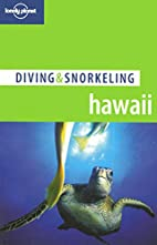 Lonely Planet Diving & Snorkeling Hawaii by…