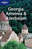 Richard Plunkett: Georgia, Armenia & Azerbaijan (Lonely Planet Travel Guides)