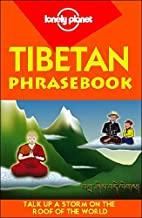 Tibetan Phrasebook (Lonely Planet) by Sandup…