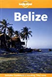 Miller, Debra: Lonely Planet Belize