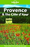 Williams, Nicola: Lonely Planet Provence &amp; The Cote D&#39;azur
