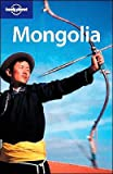 Mayhew, Bradley: Lonely Planet Mongolia